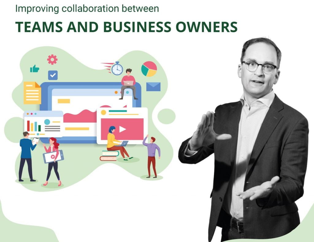 Introducing Video Series on Improving collaboration between Teams and Business Owners