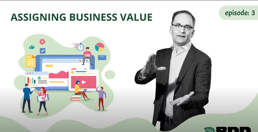 Episode 3 – Assigning Business Value