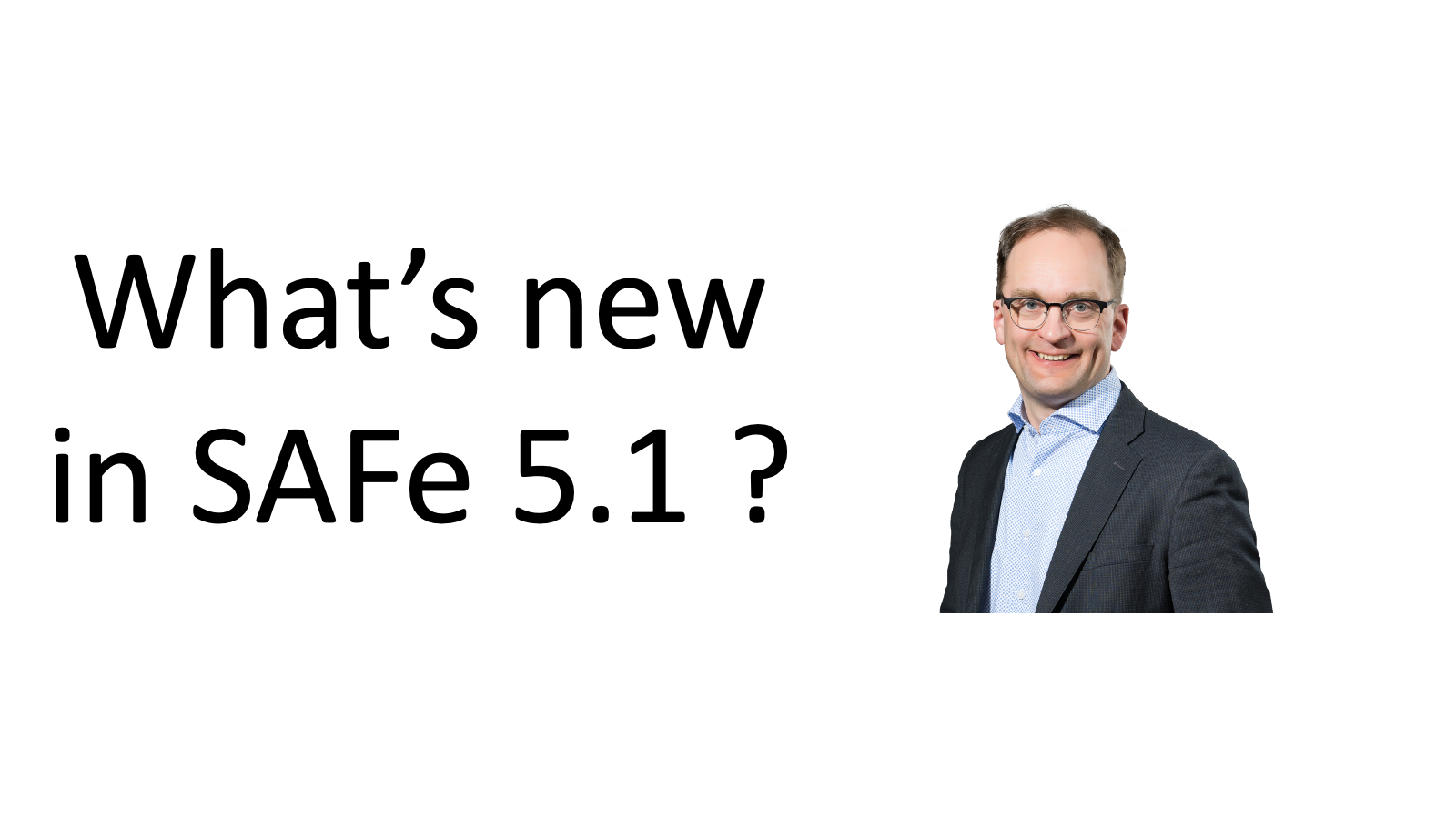 SAFe updated to 5.1